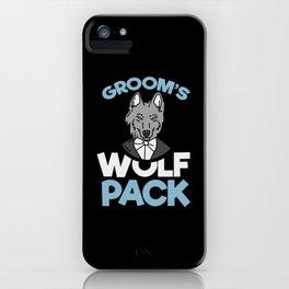 Groom's T-Shirt: Wolf Pack I Best Man I Husband I Beer iPhone Case