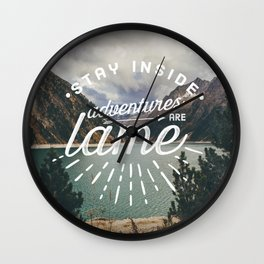 Adventures Are Lame Wall Clock