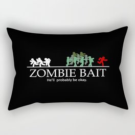 Zombie bait hell's probably be okay Rectangular Pillow