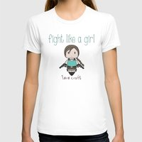 tomb raider T-shirts featuring Fight Like a Girl - Lara Croft ~ Tomb Raider by ~ isa ~