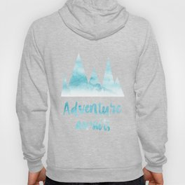 Adventure awaits blue watercolor Hoody