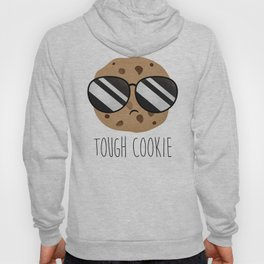 Tough Cookie Hoody