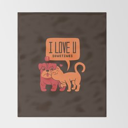 I Love You Sometimes Throw Blanket