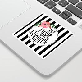 One More Chapter - Black Stripes Sticker