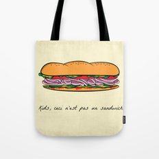 Ceci n'est pas un sandwich Tote Bag
