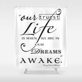 Typography Quote Art Print Shower Curtain