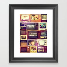 Everything I Know Framed Art Print