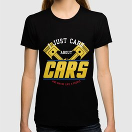 Mens I Just Care About Cars And Maybe 4 People design | Auto Tee graphic T-shirt