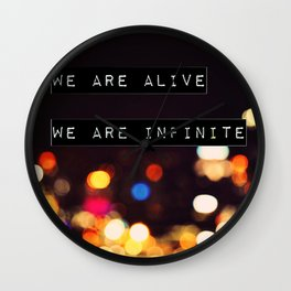 We are Alive, We are Infinite Wall Clock