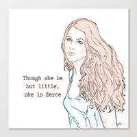 though she be but little Canvas Prints featuring Though she be but little, she is fierce by Laura MSS