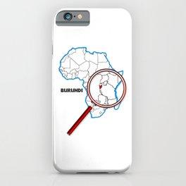 Burundi Under A Magnifying Glass iPhone Case