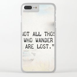 Not all are lost Clear iPhone Case