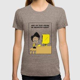 An Unexpected Reboot T-shirt
