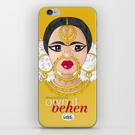 Hashtag Team Unibrow - Own It Behen (*Sister) iPhone Skin