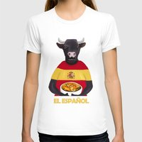 spanish T-shirts featuring The Spanish by Dano77
