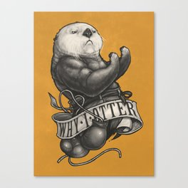 Why I Otter Canvas Print
