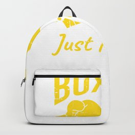 Day Without Boxing Quote Martial Arts Gift Backpack