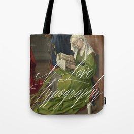 Shamelessly van Eyck Tote Bag