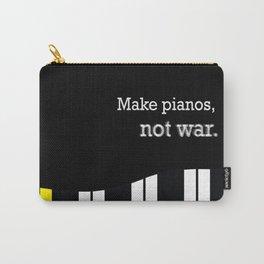 piano keyboard, not war - pianist anti-war slogan Carry-All Pouch