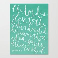 Psalm 34:18 Canvas Print