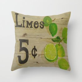 Limes for 5 cents Throw Pillow