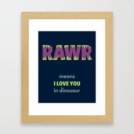 Rawr Means I Love You, Purple Framed Art Print