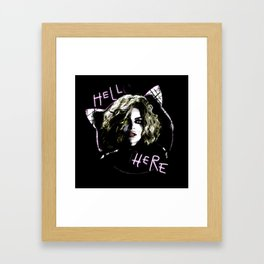 Catwoman Hell Here Framed Art Print