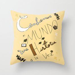 Let's change the world one story at a time Throw Pillow