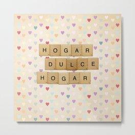 Hogar dulce Hogar (scrabble) Metal Print