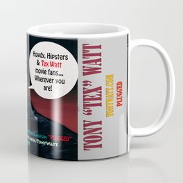 "The Tony 'Tex' Watt Jango Radio ""Plugged"" Album Poster Coffee Mug"