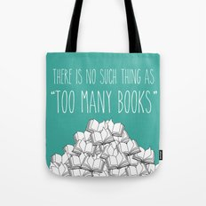Too Many Books - Turquoise Tote Bag