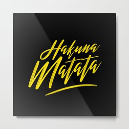 Hakuna Matata (Yellow on Black) Metal Print