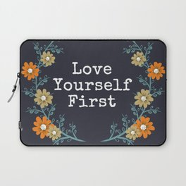 Love Yourself First Quote Laptop Sleeve