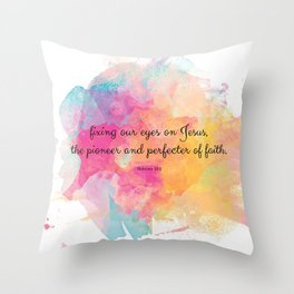 Perfecter of Faith, Scripture Gift, Hebrews 12:12 Throw Pillow
