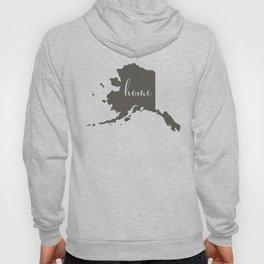 Alaska is Home Hoody