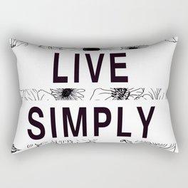 Inspirational Quote: ' LIVE SIMPLY' floral design Rectangular Pillow