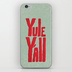 Yule Y'all iPhone & iPod Skin