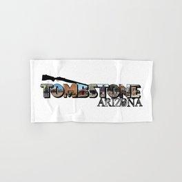 Tombstone Arizona Big Letter Hand & Bath Towel