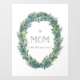 Garland for Mom Art Print