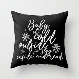 Stay Inside and Read (Inverted) Throw Pillow