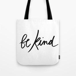 Be Kind | White Tote Bag