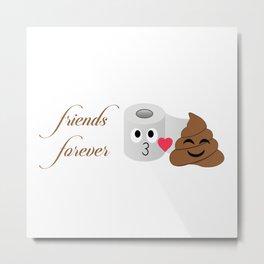 Toilet tissue and poop emoji friends forever Metal Print