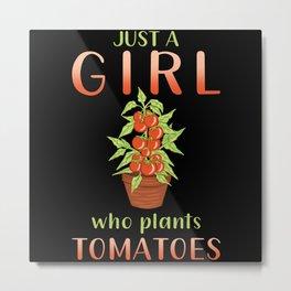 Gardener Gardener Tomato Plants Saying Gift Metal Print