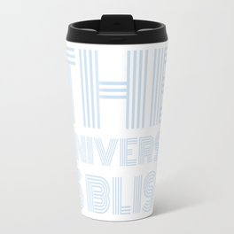 The Universe is Bliss (blue) Travel Mug