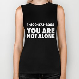 1-800-273-8255 You are not Alone Biker Tank