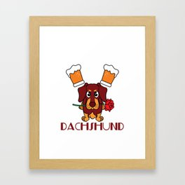 """""""Drink Beer and Hang with Dachshund"""" dog and drink lover inspired tee made specially for you! Framed Art Print"""