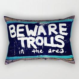 Beware Trolls Rectangular Pillow