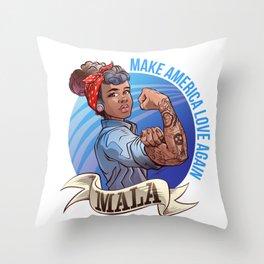 MALA - Make America Love Again Throw Pillow