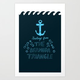Greetings from The Bermuda Triangle Art Print