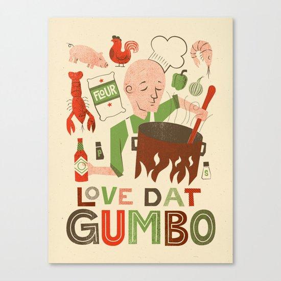 Love Dat Gumbo Canvas Print